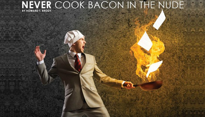 Never cook bacon in the nude